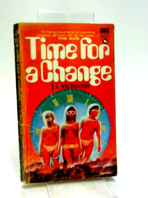 Time for a Change (Science fiction) By McIntosh, J. T.