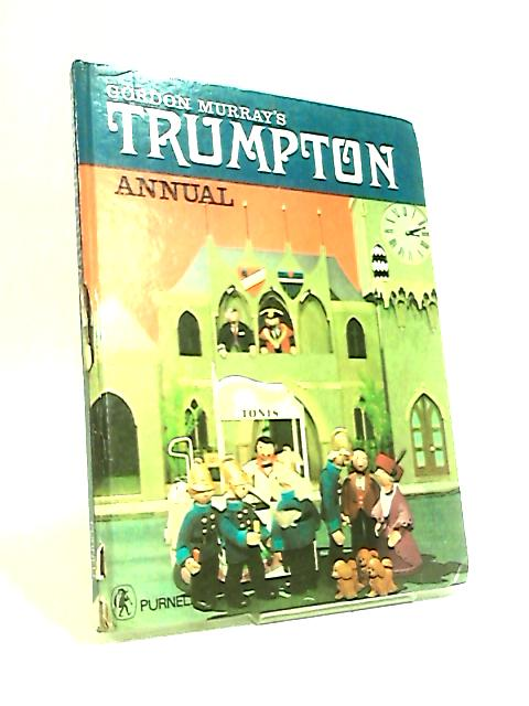 Gordon Murrays Trumpton Annual by Muriel Gray