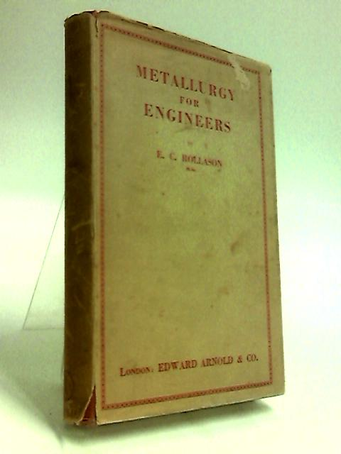 Metallurgy for Engineers By Rollason