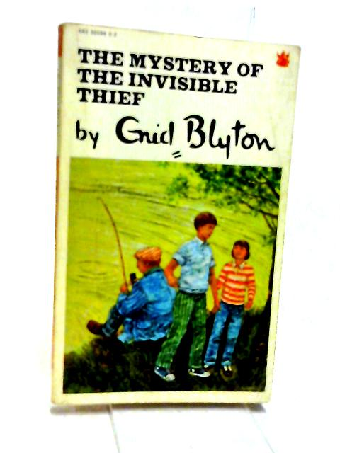 The Mystery of the Invisible Thief by Blyton, Enid
