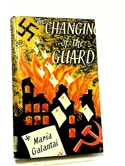 The Changing of the Guard By Maria Galantai