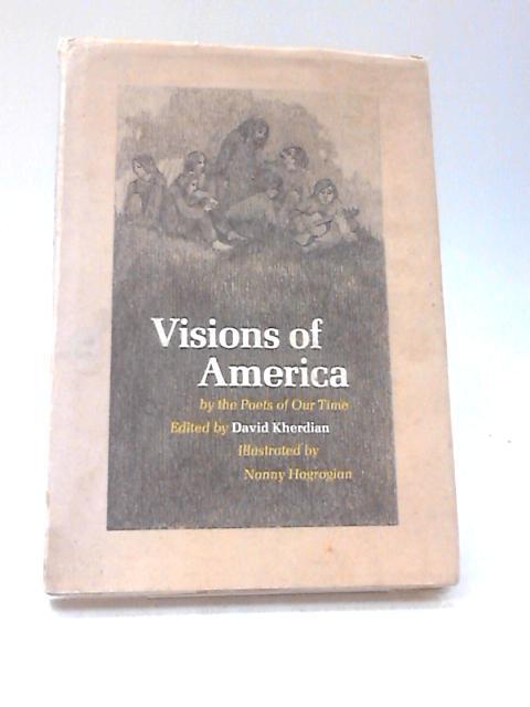 Visions of America By Kherdian, David
