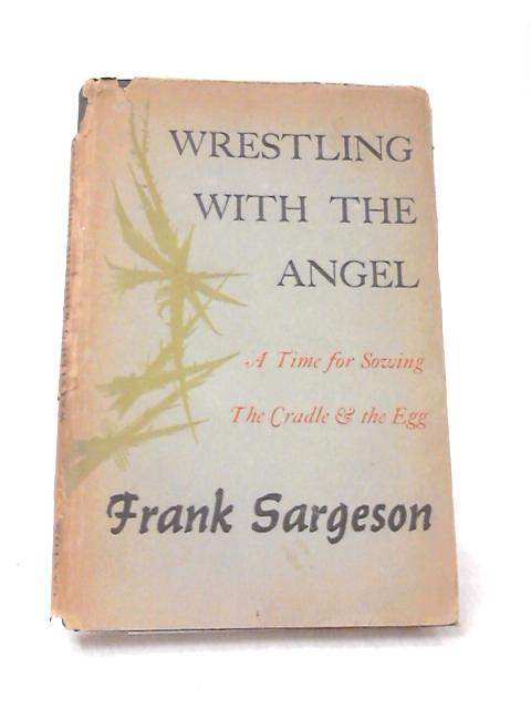 Wrestling With The Angel by Sargeson, Frank