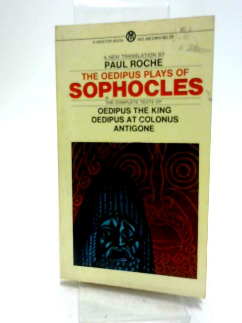 Oedipus Plays of Sophocles (Mentor Series)