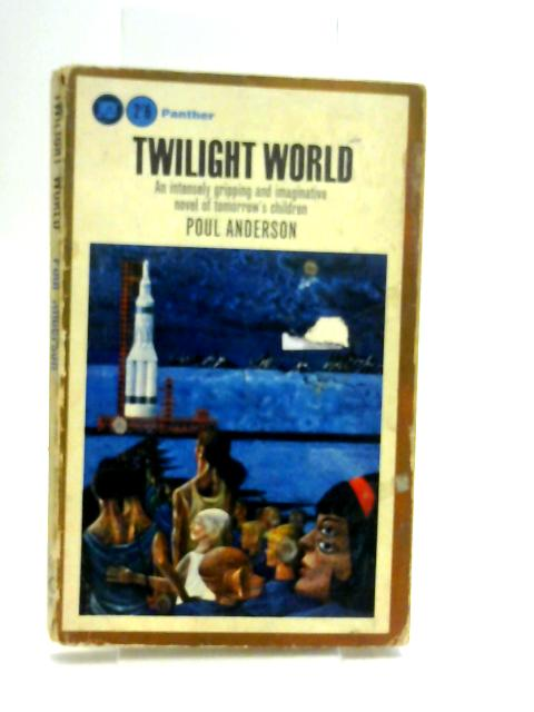 Twilight World By Anderson, Poul