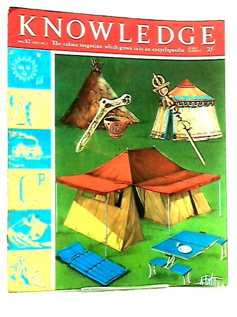 Knowledge Magazine No. 12 Volume 1 By Various