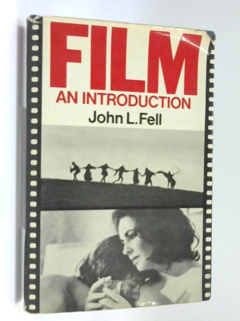 Film - an Introduction By John L. Fell
