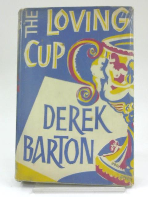 The Loving Cup By Derek Barton
