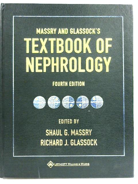Massry and Glassock's Textbook of Nephrology (Books) by Shaul G. Massry