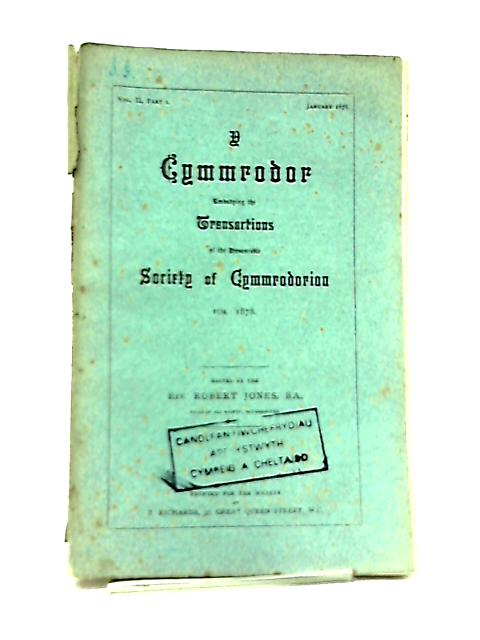 Y Cymmrodor Vol II Part I Jan 1878 By R. Jones