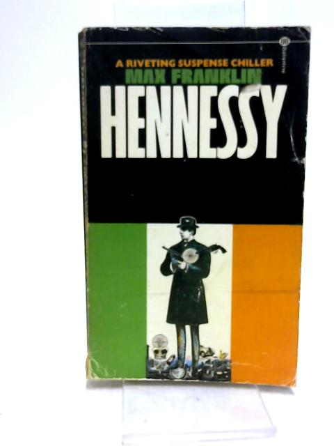 Hennessy By Franklin, Max