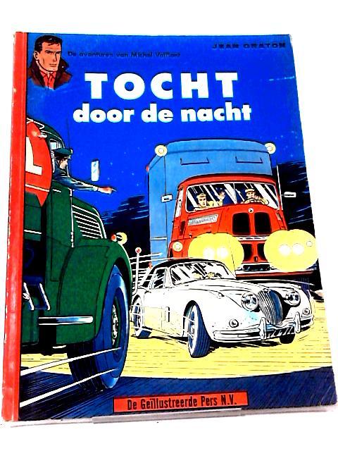 Tocht Door de Nacht by Jean Graton