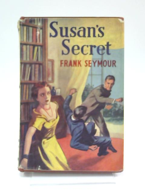 Susan's Secret By Frank Seymour