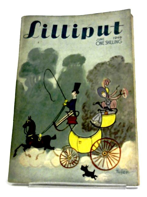 Lilliput Issue 144 June 194 Volume 24 no.6 - 1949 by Bennett Richard (Editor) Searle Ronald
