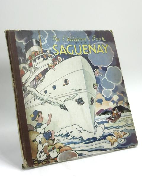 The Children's Book of the Saguenay by Leonard L. Knott