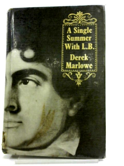 Single Summer with L.B. by Derek Marlowe