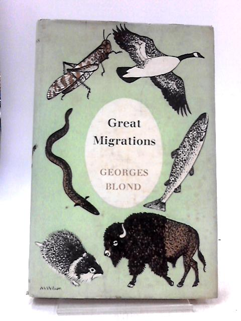 Great migrations by Blond, Georges