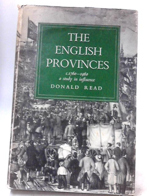 English Provinces, 1760-1960 by Read, Donald