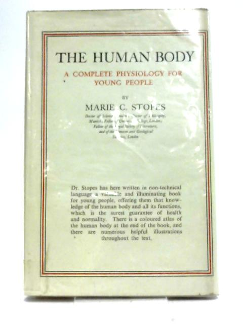 The Human Body and Its Functions by Stopes, Marie Carmichael