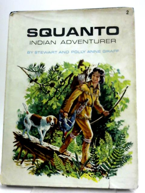 Squanto Indian Adventurer by Stewart and Polly Anne Graff