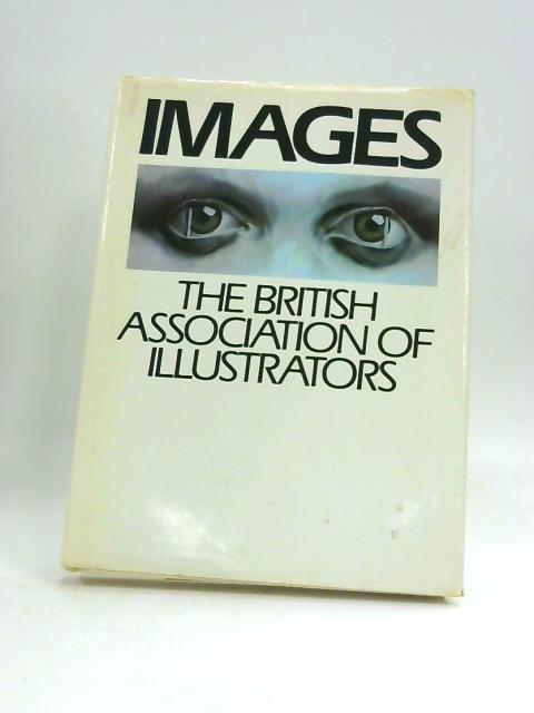 Images. The British Association of Illustrators. by Unknown