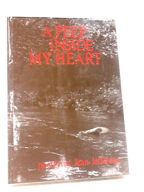 A peep inside my heart by Jefferson, Jean