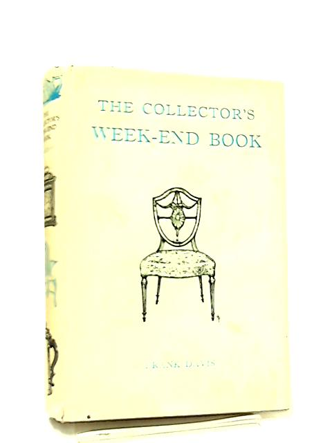 The Collector's Weekend Book By Frank Davis