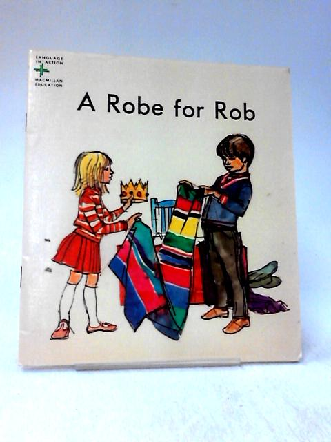 A Robe for Rob by Helen Solomon