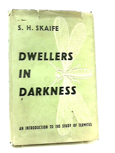 Dwellers in Darkness by S. H. Skaife