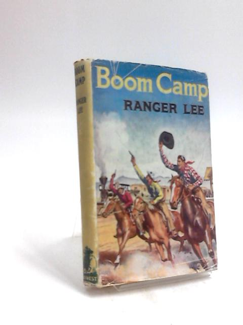 Boom Camp by Ranger Lee