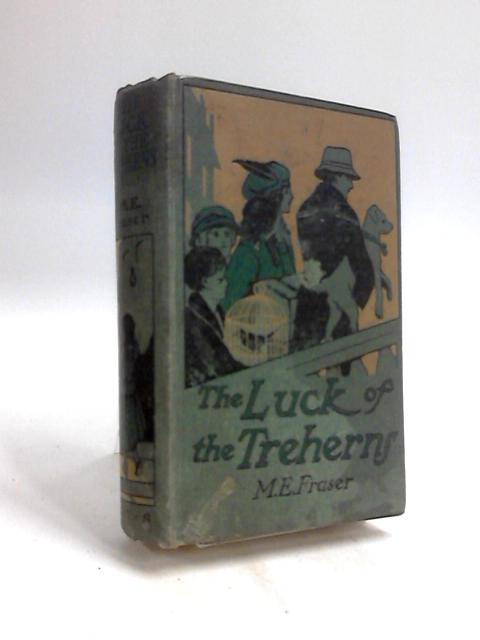 The luck of the treherns by M E Fraser