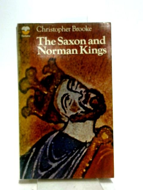 The Saxon and Norman Kings. by Brooke, Christopher