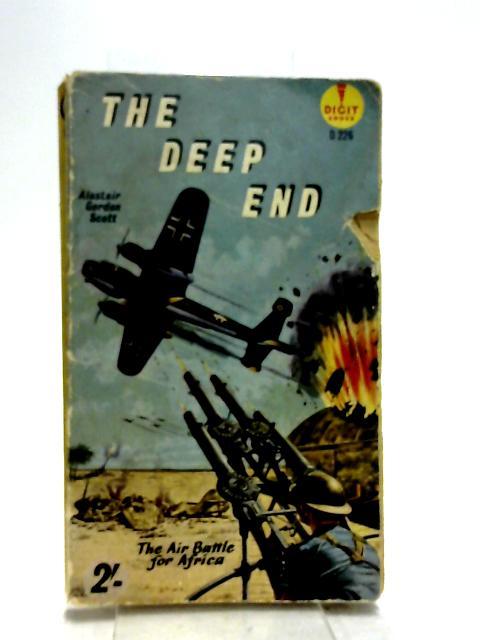 The Deep End, etc. A novel (Digit Books. no. D226.) by Alastair Gordon Scott