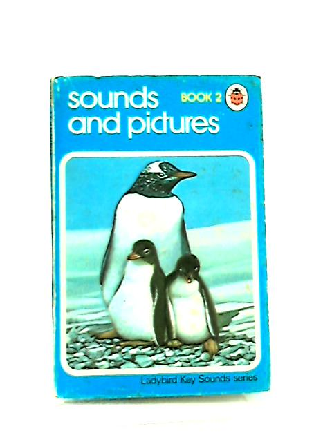 Sounds and Pictures, Book 2 by Mervyn Benford