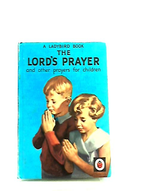 Lord's Prayer & Other Prayers for Children by Hilda I. Rostron