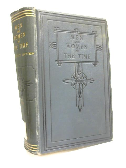 Men And Women Of The Time. A Dictionary Of Contemporaries. by Victor G Plarr