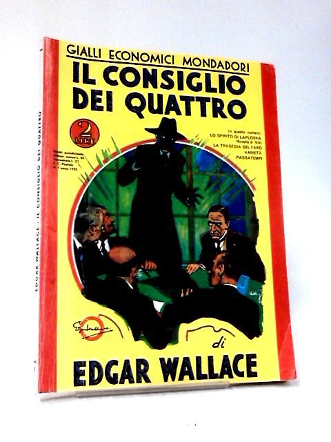 Il Consiglio dei Quattro by Edgar Wallace
