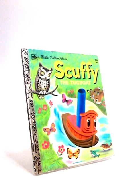 Scuffy The Tugboat and His Adventures Down The River by Gertrude Crampton