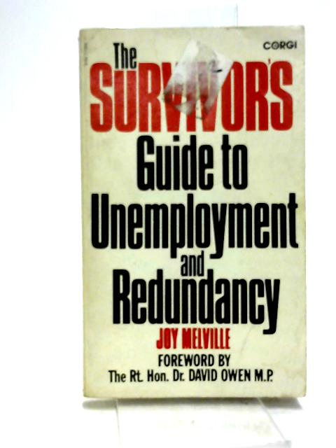 Survivor's Guide to Unemployment and Redundancy by Melville, Joy