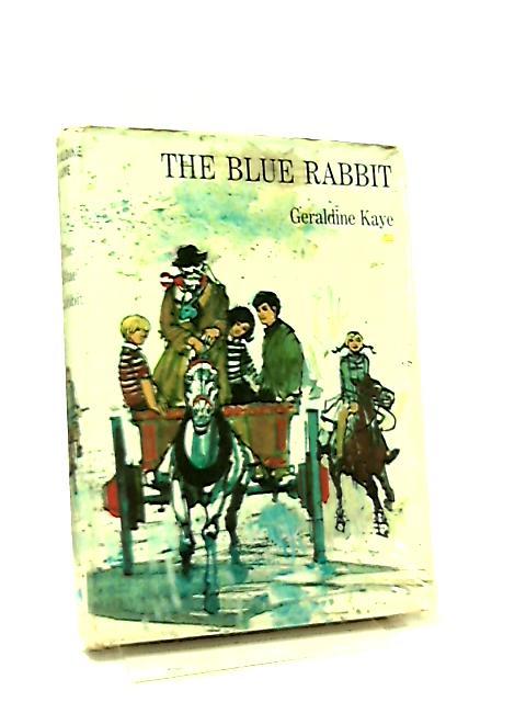 The Blue Rabbit by Geraldine Kaye
