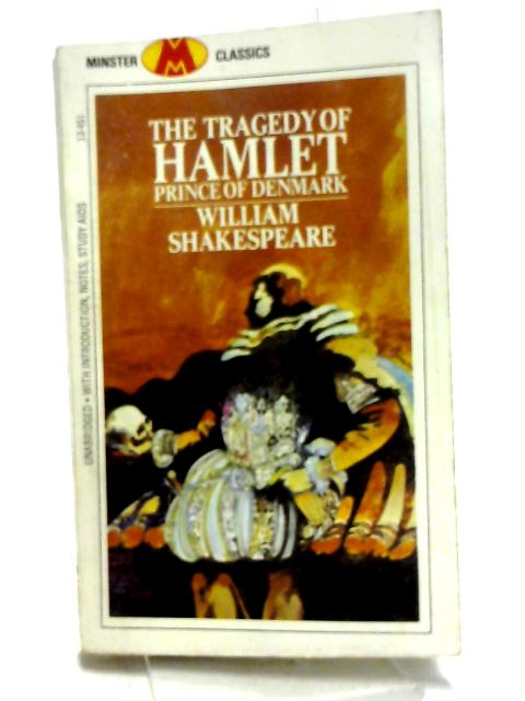 The Tragedy of Hamlet- Prince of Denmark by Shakespeare, William