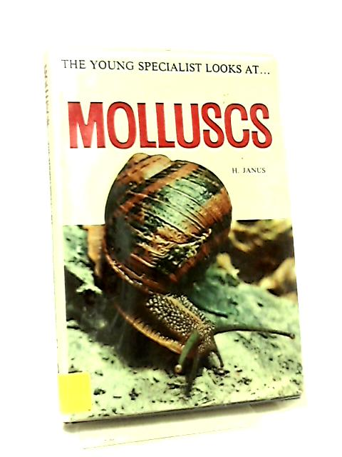 Land and Freshwater Molluscs by H. Janus