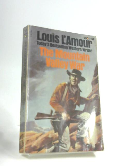 Mountain Valley War by L'Amour, Louis