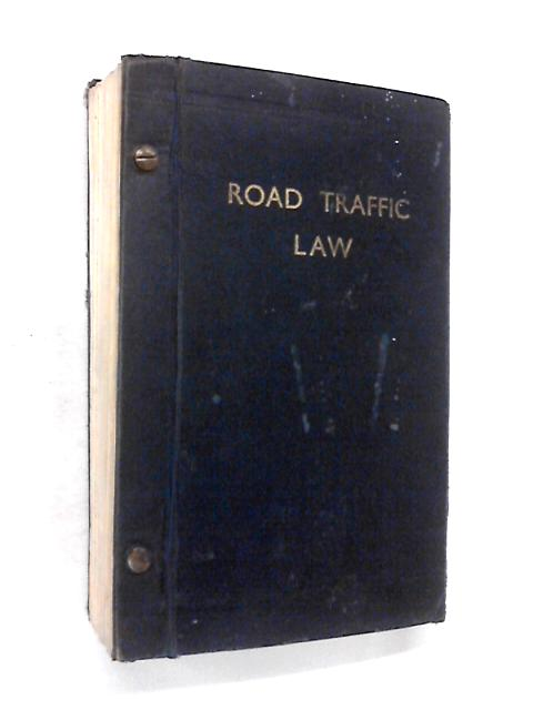 Road Traffic Law by Various