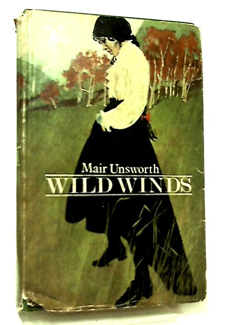 Wild Winds by Mair Unsworth