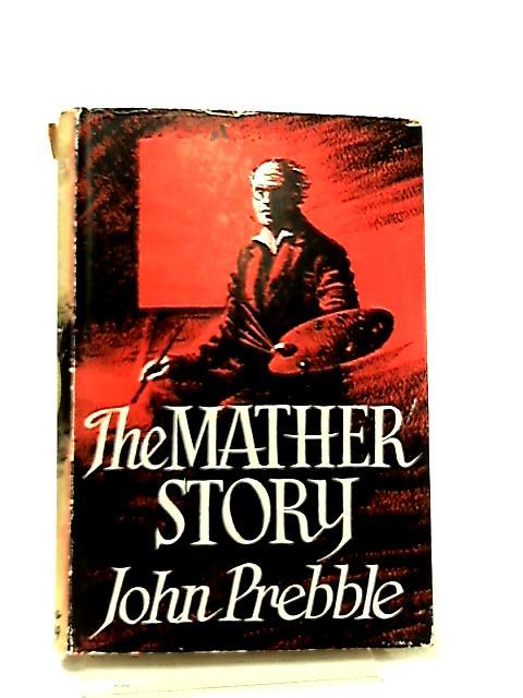 The Mather story by John Prebble
