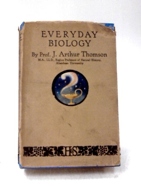 Everyday Biology by Thomson, J A