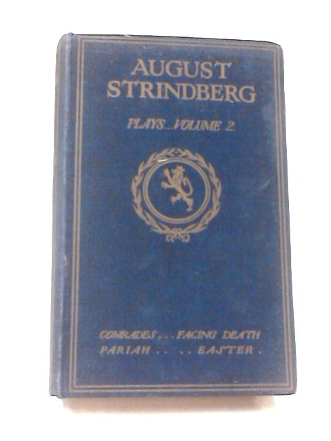 Plays, Vol. 2 by August Strindberg