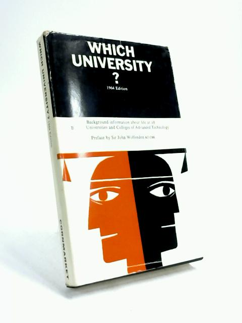 Which University? by Sir John Wolfenden