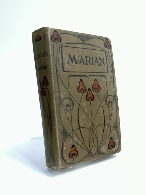 Marian, or the Light of Someone's Home by Maud Jean Franc